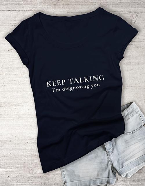 personalised: Keep Talking Ladies T Shirt!