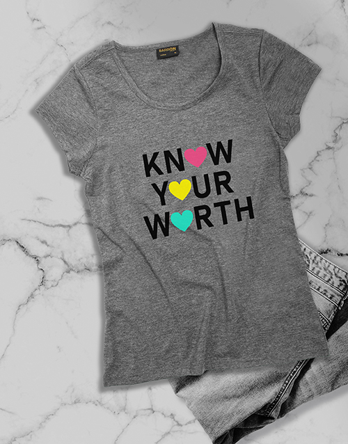 clothing: Know Your Worth Ladies T Shirt!