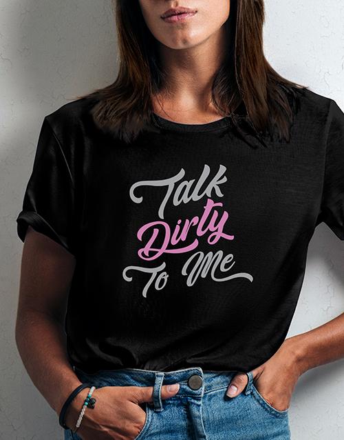 personalised: Dirty Talk Ladies Black Tshirt!