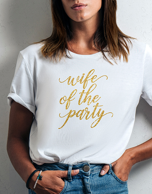 anniversary: Wife Of The Party Ladies White Tshirt!