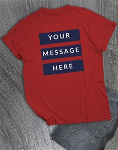 gifts: Personalised Own Message Block Red T Shirt!
