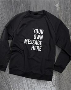 gifts: Personalised Message Black Sweatshirt!