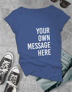 gifts: Personalised Royal Blue Ladies T Shirt!