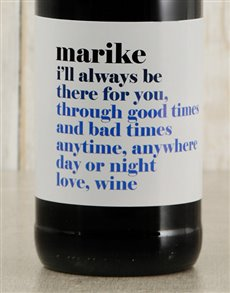 gifts: Personalised There For You Wine!