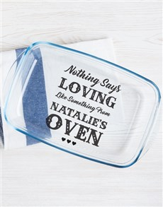 gifts: Personalised Oven Loving Dish!