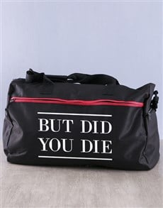 gifts: Personalised But Did You Die Gym Bag!