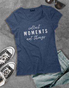gifts: Ladies Collect Moments Tshirt!