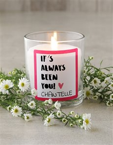 gifts: Personalised Always Been You Candle!