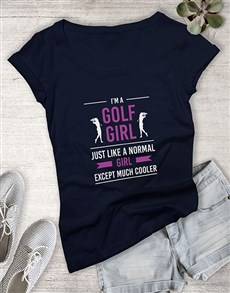 gifts: Golf Girls Are Cooler Shirt!