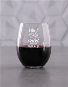 gifts: Personalised Only Drink Stemless Wine Glass!