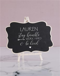 gifts: Personalised Stay Humble Chalk Board!