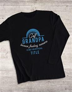 gifts: Personalised Golf Grandpa Long Sleeve T Shirt!