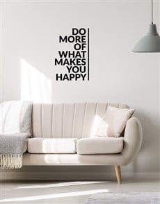 gifts: What Makes You Happy Wall Vinyl!