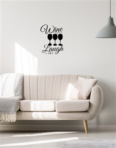 gifts: Wine A Little Laugh A Lot Wall Vinyl!
