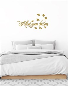 gifts: Follow Your Dreams Wall Vinyl !