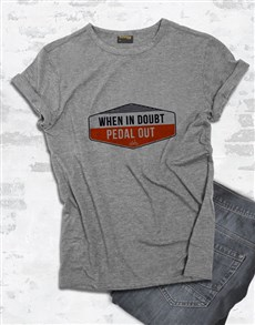 gifts: When In Doubt Pedal It Out T Shirt!