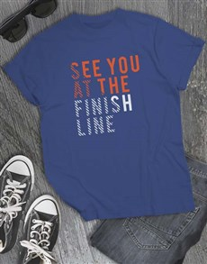 gifts: See You At The Finish Line T Shirt!