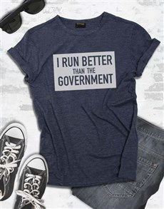 gifts: I Run Better T Shirt!