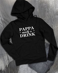 gifts: Pappa Needs A Drink Hoodie!