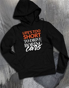 gifts: Dont Drive Boring Cars Hoodie!