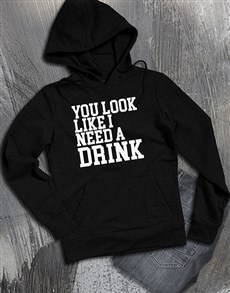 gifts: I Need A Drink Hoodie!