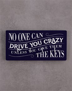 gifts: No One Can Drive You Crazy Key Holder!