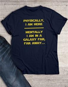 gifts: In A Galaxy Far Away T Shirt!