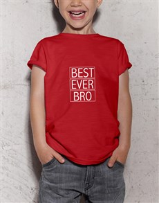 gifts: Best Bro Ever Kids Red T Shirt!