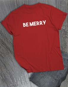 gifts: Be Merry T Shirt!
