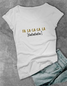 gifts: FaLaLa Ladies T Shirt!