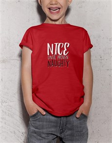 gifts: Nice Till Proven Naughty Kids T Shirt!