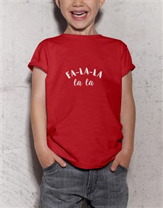 gifts: Fa La La Kids T Shirt!