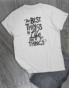 gifts: Best Things In Life T Shirt!