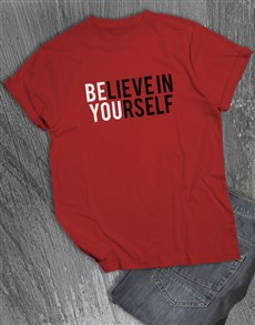 gifts: Believe In Yourself T Shirt!