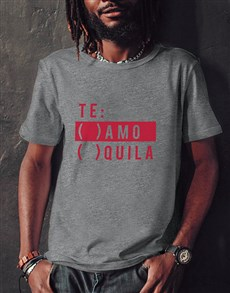 gifts: Te Amo Quila Grey Tshirt!