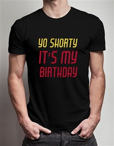 gifts: Yo Shorty T Shirt!