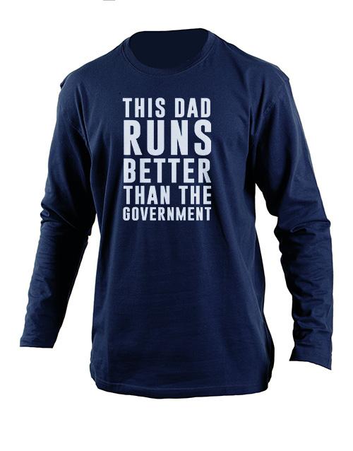 personalised: Personalised Dad Runs Better Longsleeve T Shirt!