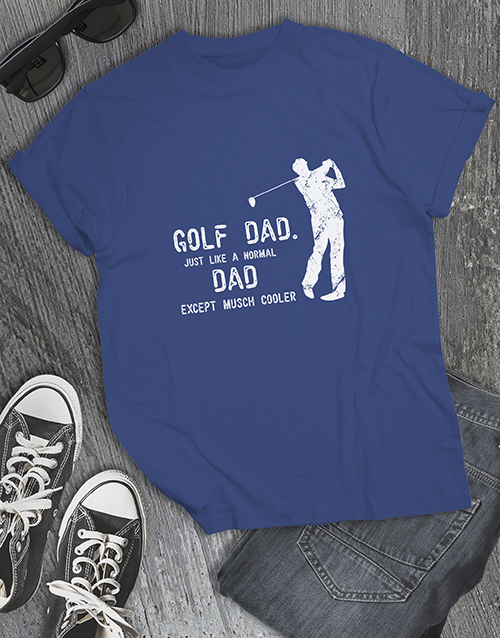 fathers-day: Golf Dads Are Cooler Shirt!